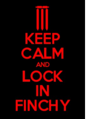 Keep Calm And Lock In Finchy